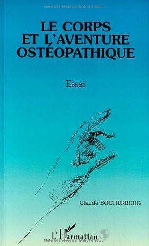 Corps et l'aventure osteopathique par Claude Bochurberg