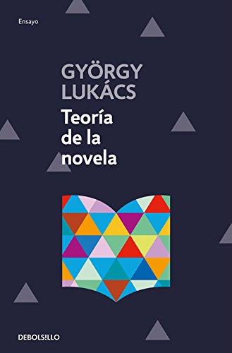 Teoría de la novela (ENSAYO-LITERATURA) por György Lukács