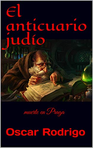 El anticuario judío: muerte en Praga