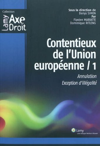 Contentieux de l'Union europenne - 1: Annulation. Exception d'illgalit.