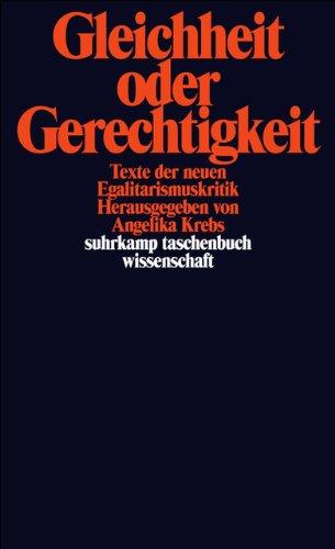 Gleichheit oder Gerechtigkeit.: Texte der neuen Egalitarismuskritik (suhrkamp taschenbuch wissenschaft)
