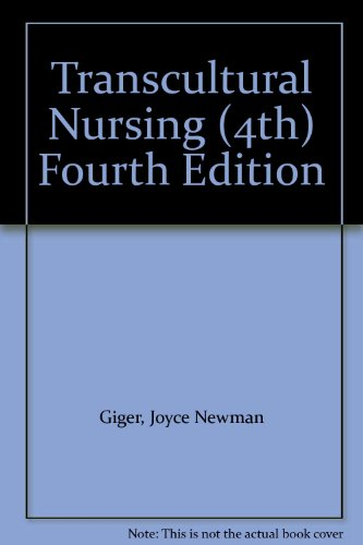 Transcultural Nursing (4th) Fourth Edition