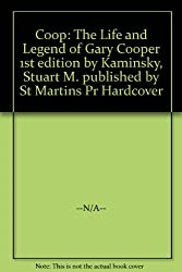 Coop: The Life and Legend of Gary Cooper