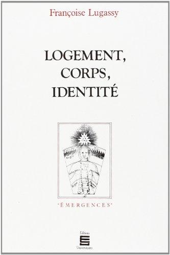 Logement, corps, identité