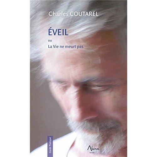 Eveil ou La Vie ne meurt pas