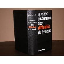 Nouveau dictionnaire des difficultes du Français.