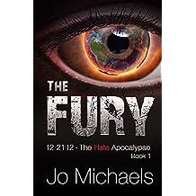 The Fury (12.21.12 - The Hate Apocalypse Book 1)