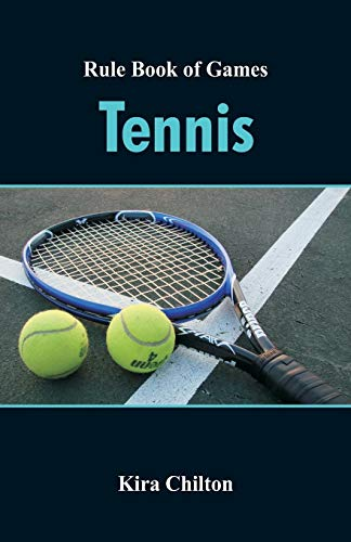 Rule Book of Games: Tennis por Kira Chilton