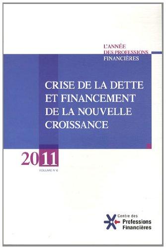 Crise de la dette et financement de la nouvelle croissance, 2011