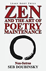 Zen and the Art of Poetry Maintenance: Non-Sutras