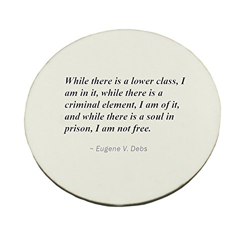 Circle Mousepad with While there is a lower class, I am in it, while there is a criminal element, I am of it, and while there is a soul in prison, I am not free.