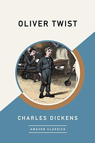 Oliver Twist (AmazonClassics Edition) (English Edition) por Charles Dickens