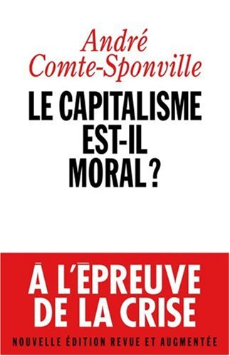 Le Capitalisme est-Il moral ? Nouvelle Edition