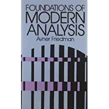 Foundations of Modern Analysis: 6 (Dover Books on Mathematics) by Avner Friedman (2003-03-17)