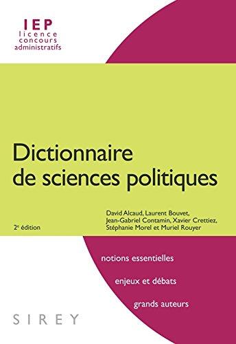 Dictionnaire de sciences politiques - 2e d.: Dictionnaires Sirey