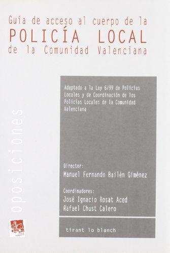 Guía de acceso al cuerpo de la Policía Local de la Comunidad Valenciana
