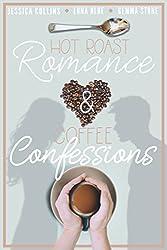 Hot Roast Romance & Coffee Confessions: A Cafe-Themed Romance Bundle