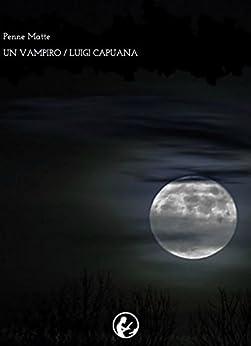Un vampiro di [Capuana, Luigi]