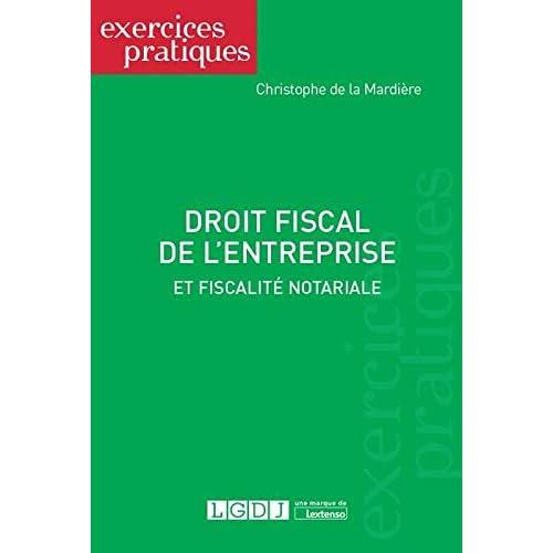 Droit fiscal de l'entreprise et fiscalité notariale