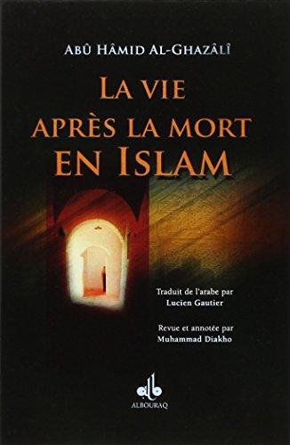Vie aprs la mort en Islam (La)