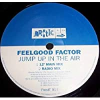 Feelgood Factor - Jump Up In The Air - Arctic
