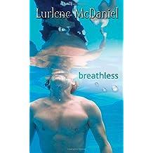 Breathless by Lurlene McDaniel (2009-05-12)