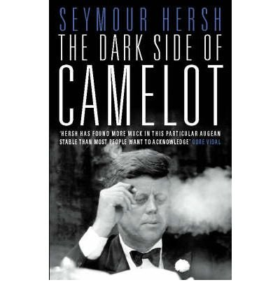 [(The Dark Side of Camelot)] [Author: Seymour M. Hersh] published on (February, 1998)