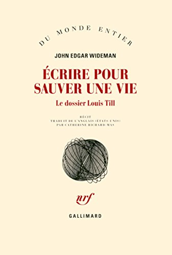 Écrire pour sauver une vie : le dossier Louis Till, récit
