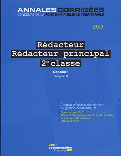 Rédacteur, Rédacteur principal 2e classe : Concours externe, interne, 3e concours, catégorie B