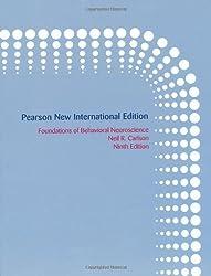 Foundations of Behavioral Neuroscience by Neil R. Carlson (2013-08-01)