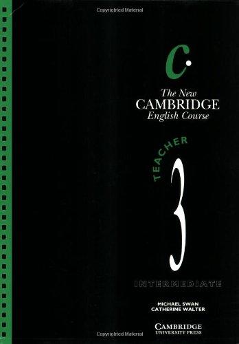 The New Cambridge English Course 3 Teacher's book: Level 3 por Michael Swan