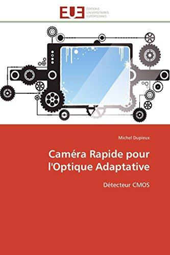 Caméra rapide pour l'optique adaptative par Michel Dupieux