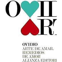 Arte De Amar. Remedios De Amor (El Libro De Bolsillo - Clásicos De Grecia Y Roma)