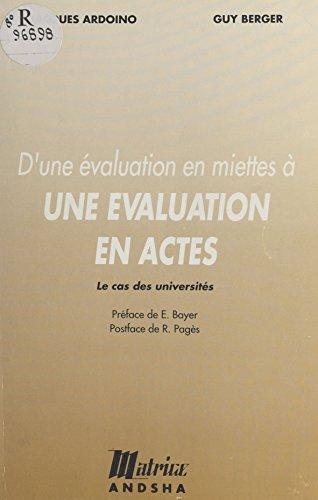 D'une valuation en miettes  une valuation en actes : le cas des universits