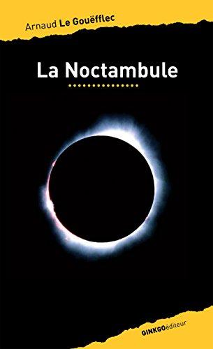 La Noctambule (Noir d'ailleurs)