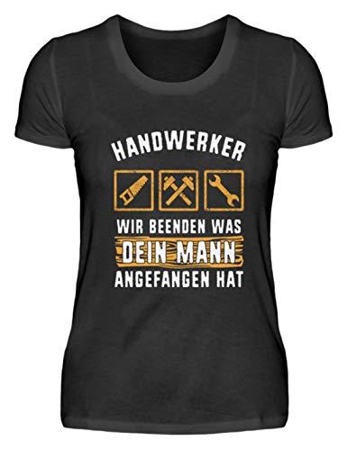 Kostüm Handwerker - EBENBLATT Handwerker wir beenden was Dein Mann angefangen hat Geschenk - Damenshirt -XL-Schwarz