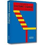 Systemisches Management: Culture Change: Unternehmenskultur als Wettbewerbsvorteil