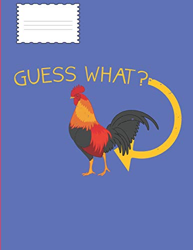068bc099 guess what shirts. Guess What: Chicken Butt Funny Animal Pun Boy Girl Game  Note Book or Journal