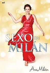 Sexo en Milán par Ana Milán
