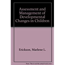 Assessment and Management of Developmental Changes in Children