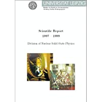 Scientific Report 1997-1999: Division of Nuclear Solid State Physics