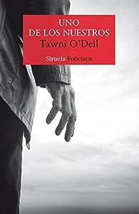 Uno de los nuestros par Tawni O'Dell