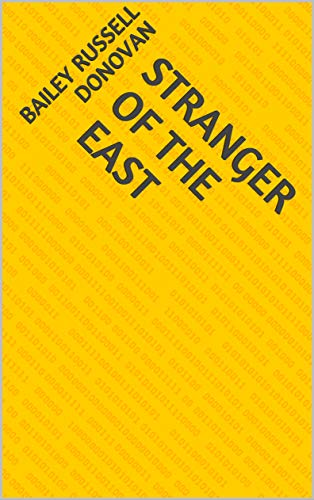 Stranger Of The East (Finnish Edition) por Bailey Russell Donovan