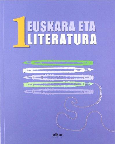 Batxilergoa 1 - Euskara eta Literatura 1 por Andres Alberdi Gorostiaga