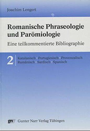 Romanische Phraseologie und Parömiologie, 2 Bde.