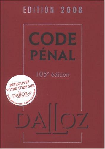 Code pénal : Edition 2008