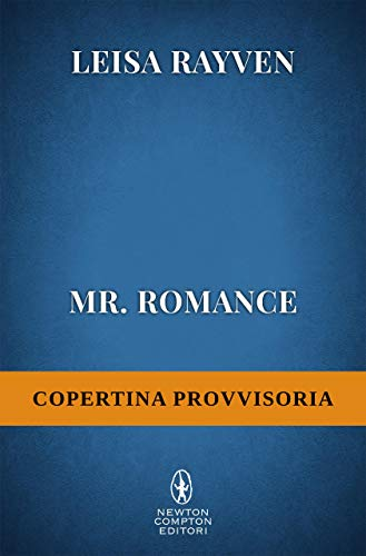 Mr. Romance di [Rayven, Leisa]