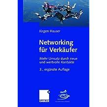 Networking für Verkäufer: Mehr Umsatz durch neue und wertvolle Kontakte