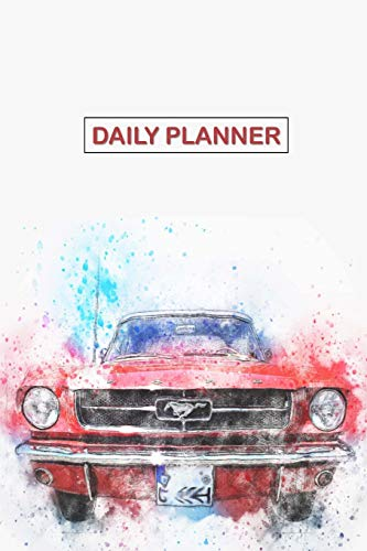 Daily Planner: Classic Old Antique Ford Mustang Car Cover 2019 To Do List Planner with Checkboxes to Keep Your Organized -
