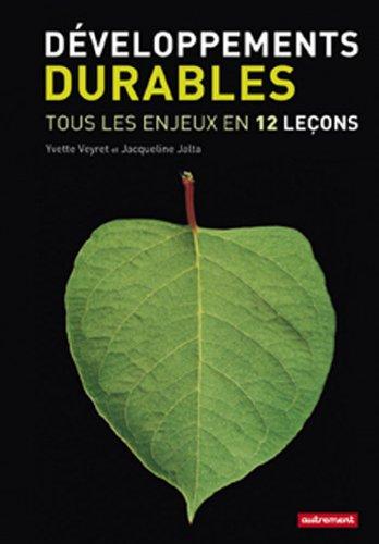 Développements durables : Tous les enjeux en 12 leçons